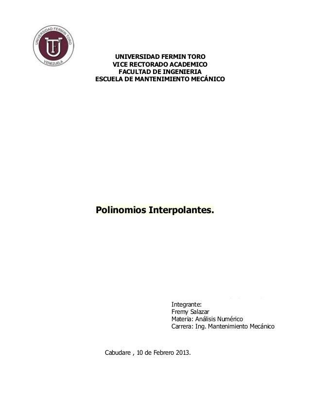 UNIVERSIDAD FERMIN TORO    VICE RECTORADO ACADEMICO      FACULTAD DE INGENIERIAESCUELA DE MANTENIMIENTO MECÁNICOPolinomios...