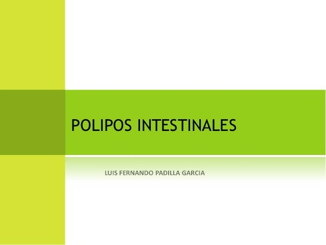 POLIPOS INTESTINALES