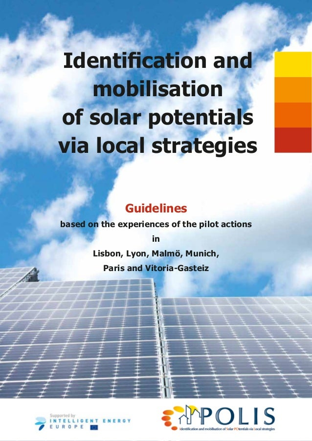 Identification and   mobilisationof solar potentialsvia local strategies               Guidelinesbased on the experiences ...