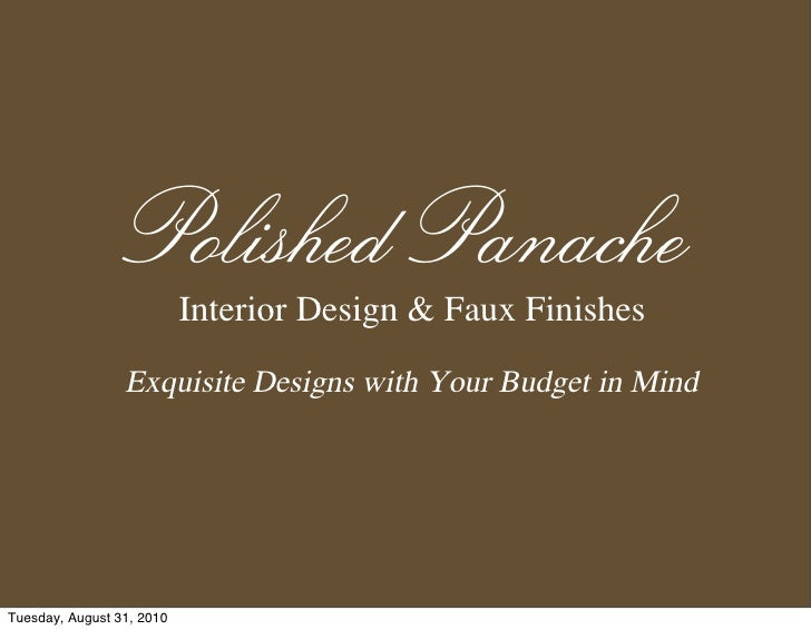 Polished Panache                            Interior Design & Faux Finishes                   Exquisite Designs with Your ...