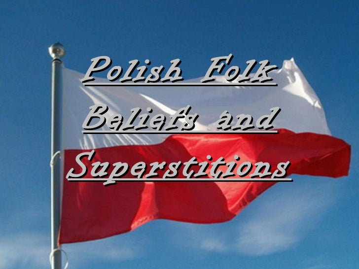 Polish folk beliefs and superstitions