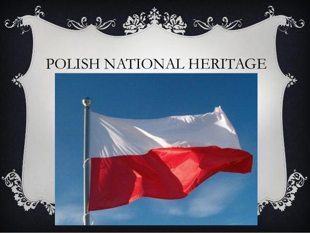 POLISH NATIONAL HERITAGE