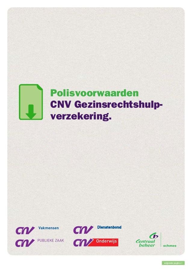 Polisvoorwaarden CNV Gezinsrechtshulpverzekering.  volgende pagina >