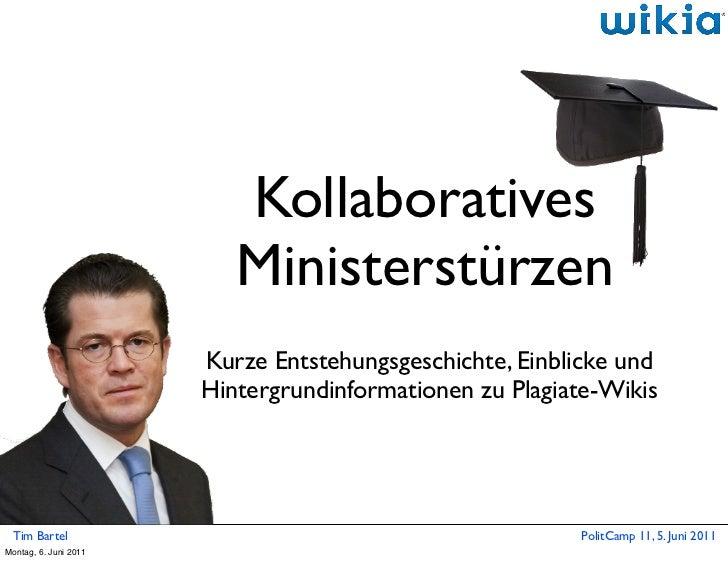Kollaboratives                          Ministerstürzen                       Kurze Entstehungsgeschichte, Einblicke und  ...