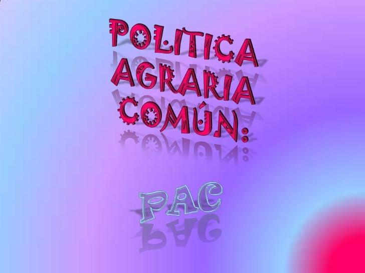 Politica agraria común
