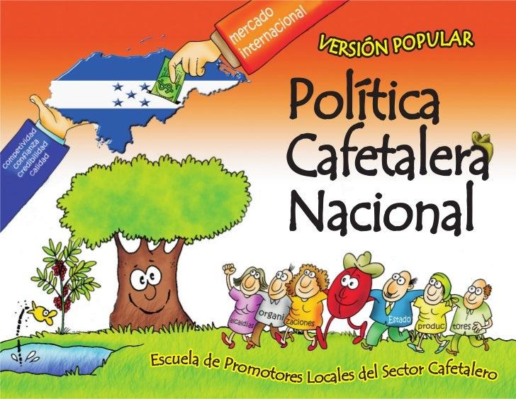 Politica cafetalera nacional (Versión Popular)
