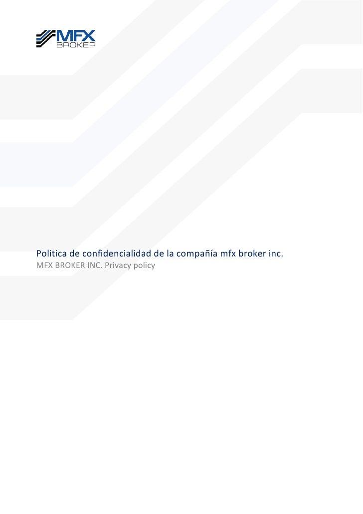 Politica de confidencialidad de la compañía mfx broker inc.MFX BROKER INC. Privacy policy