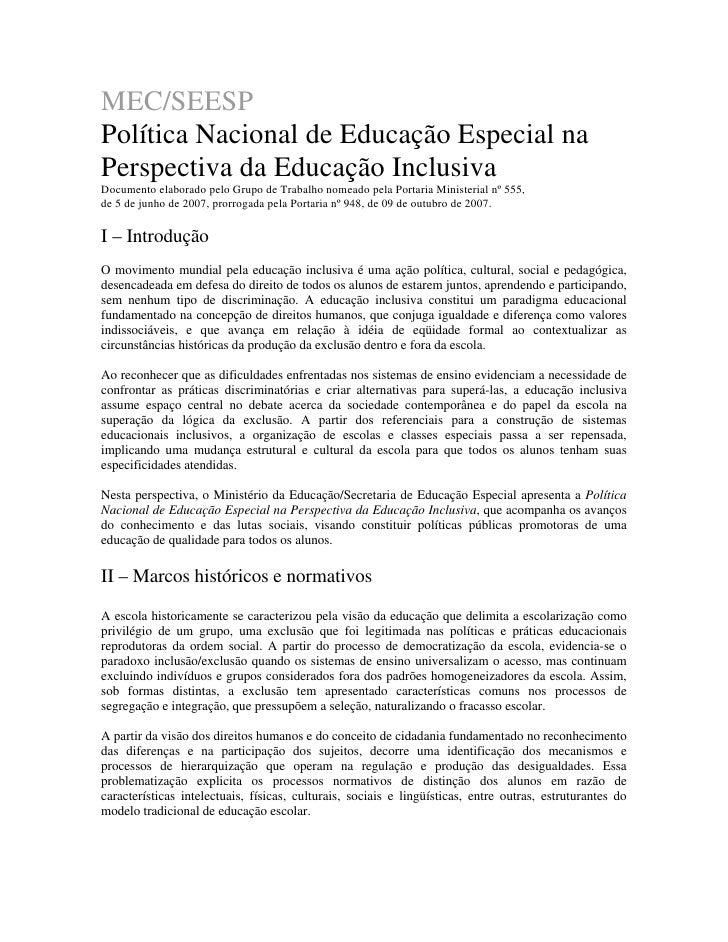 MEC/SEESPPolítica Nacional de Educação Especial naPerspectiva da Educação InclusivaDocumento elaborado pelo Grupo de Traba...