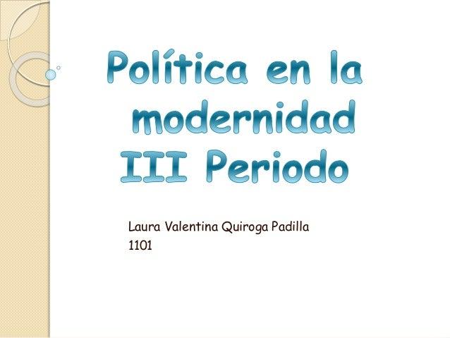 Laura Valentina Quiroga Padilla  1101