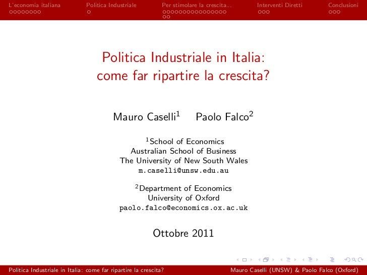 L'economia italiana            Politica Industriale           Per stimolare la crescita...        Interventi Diretti     C...