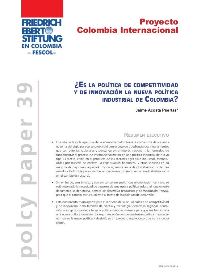 Proyecto                                    Colombia Internacional                                   ¿Es la política de co...