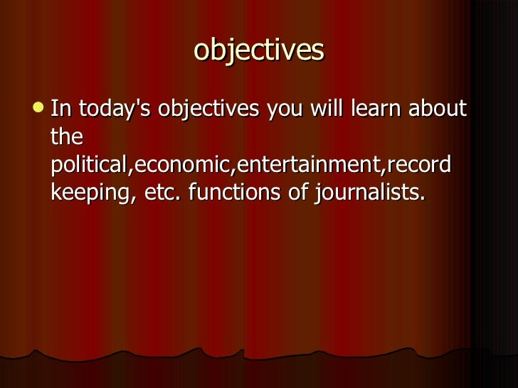 objectives <ul><li>In today's objectives you will learn about the political,economic,entertainment,record keeping, etc. fu...