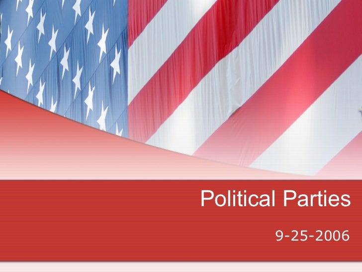 Political Parties 9-25-2006