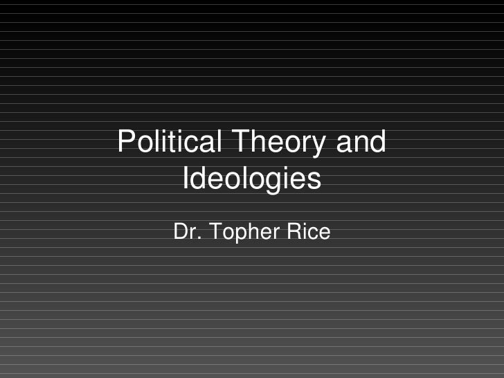 Political Theory and Ideology