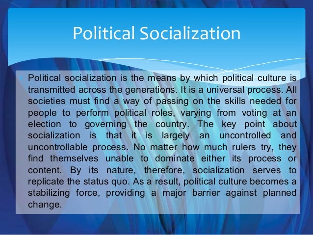 the importance of political socialization Political socialization in nigeria 123helpmecom 29 mar 2018 the importance of family in nigeria political socialisation is ethnicity.