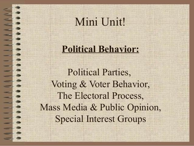 Mini Unit! Political Behavior: Political Parties, Voting & Voter Behavior, The Electoral Process, Mass Media & Public Opin...