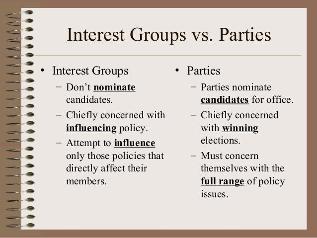 the influence of political interest groups essay Essay interest groups interest group is defined as an organized body of individuals who try to influence public policy this system is designed so that interest groups would be an instrument of public influence on politics to create changes, but would not threaten the government much.