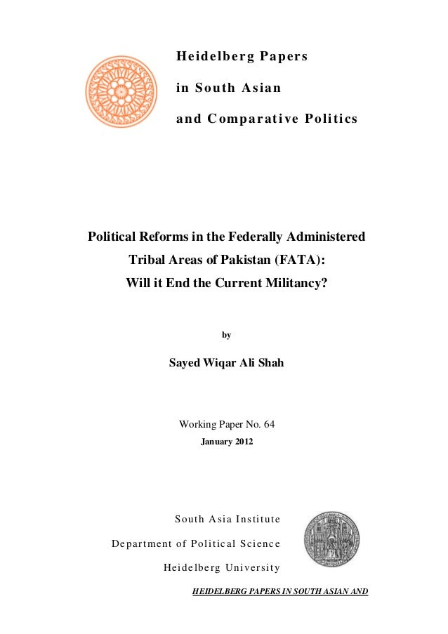 Heidelberg Papers in South Asian and Comparative Politics Political Reforms in the Federally Administered Tribal Areas of ...