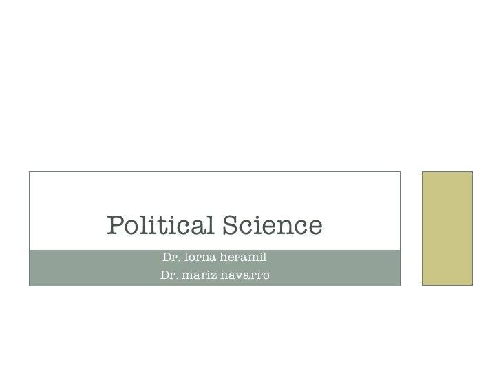Dr. lorna heramil Dr. mariz navarro Political Science