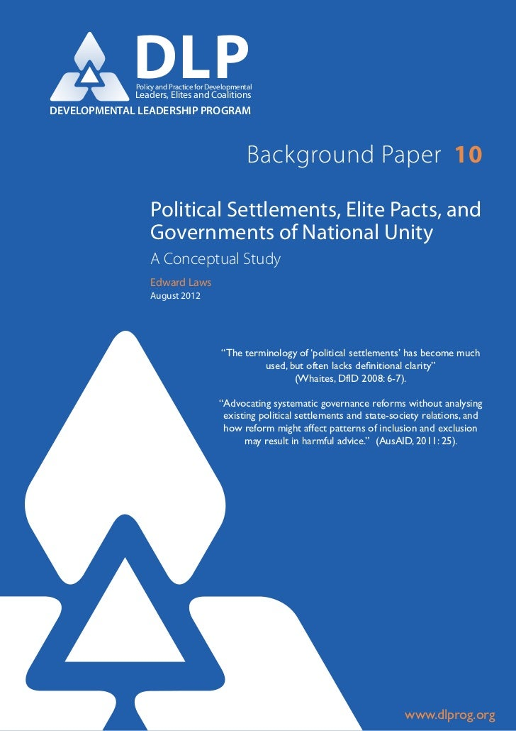 Political settlements, elite pacts, and governments of national unity