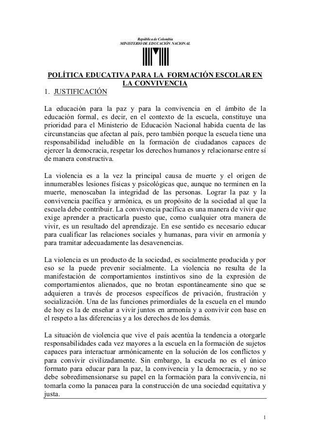 República de Colombia MINISTERIO DE EDUCACIÓN NACIONAL  POLÍTICA EDUCATIVA PARA LA FORMACIÓN ESCOLAR EN LA CONVIVENCIA 1. ...