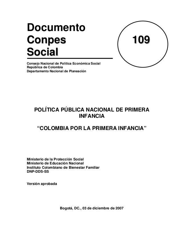 Documento CCoonnppeess 110099 SSoocciiaall Consejo Nacional de Política Económica Social República de Colombia Departament...