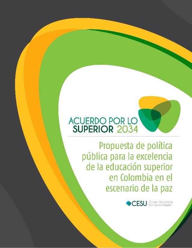 Propuesta de política pública para la excelencia de la educación superior en Colombia en el escenario de la paz
