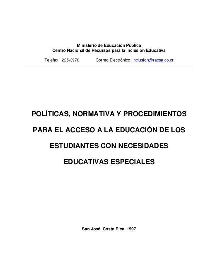 Ministerio de Educación Pública      Centro Nacional de Recursos para la Inclusión Educativa   Telefax 225-3976         Co...