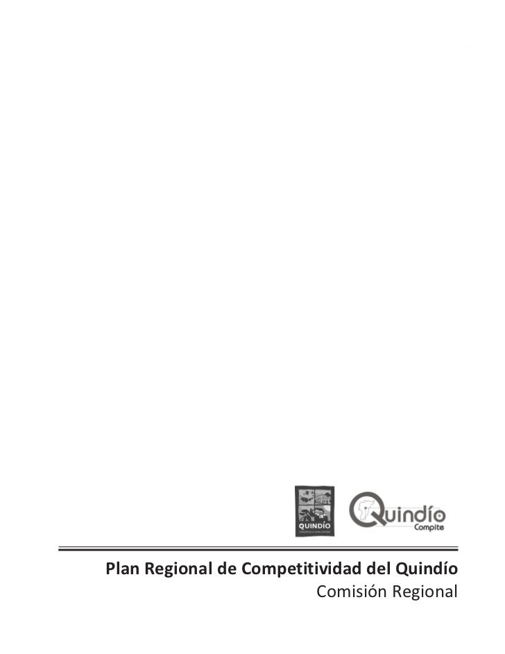 Plan Regional de Competitividad del Quindío                         Comisión Regional    Plan Regional de Competitividad d...
