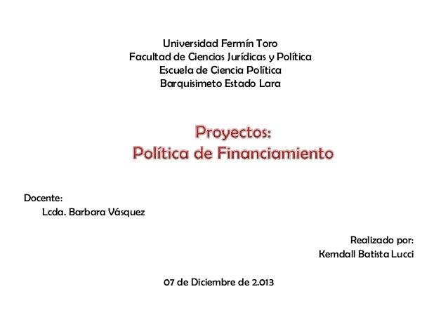 Universidad Fermín Toro Facultad de Ciencias Jurídicas y Política Escuela de Ciencia Política Barquisimeto Estado Lara  Do...