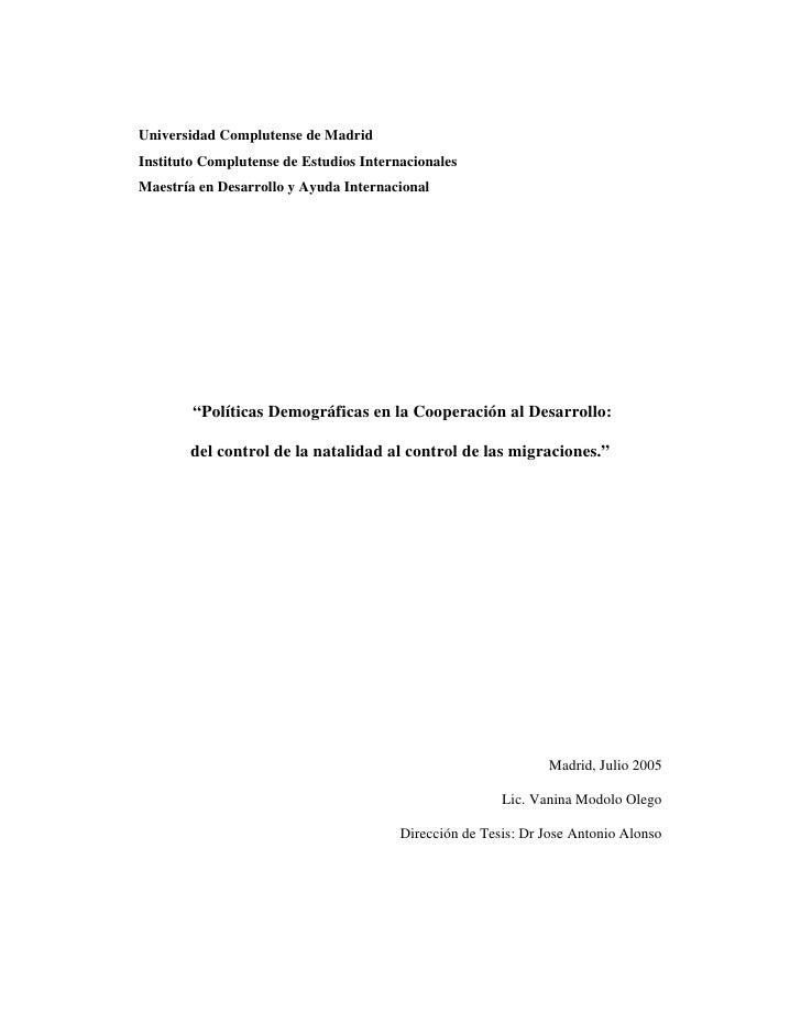 Universidad Complutense de Madrid Instituto Complutense de Estudios Internacionales Maestría en Desarrollo y Ayuda Interna...
