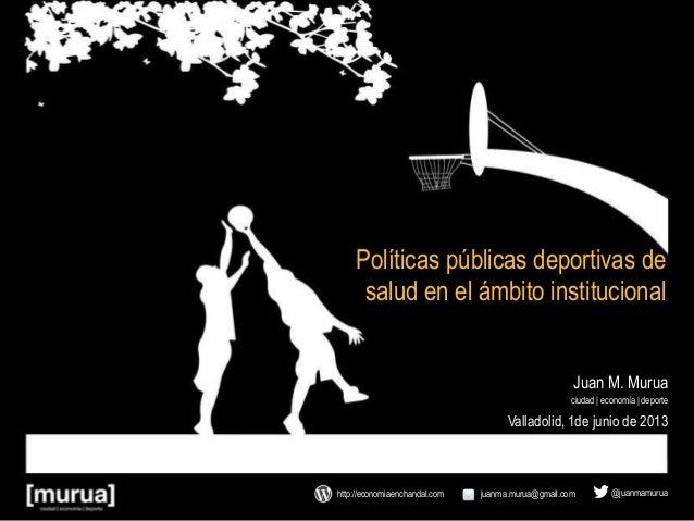 Políticas deportivas de salud en el ámbito institucional