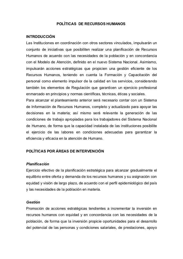 POLÍTICAS DE RECURSOS HUMANOS   INTRODUCCIÓN Las Instituciones en coordinación con otros sectores vinculados, impulsarán u...