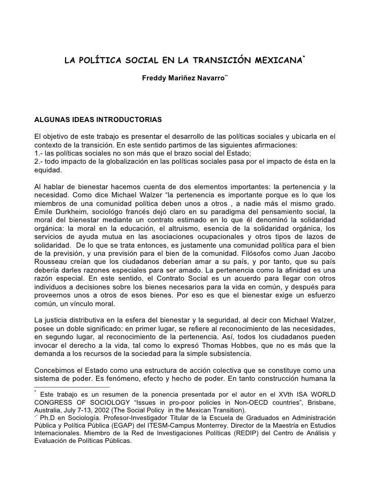 LA POLÍTICA SOCIAL EN LA TRANSICIÓN MEXICANA*                                  Freddy Mariñez Navarro**ALGUNAS IDEAS INTRO...