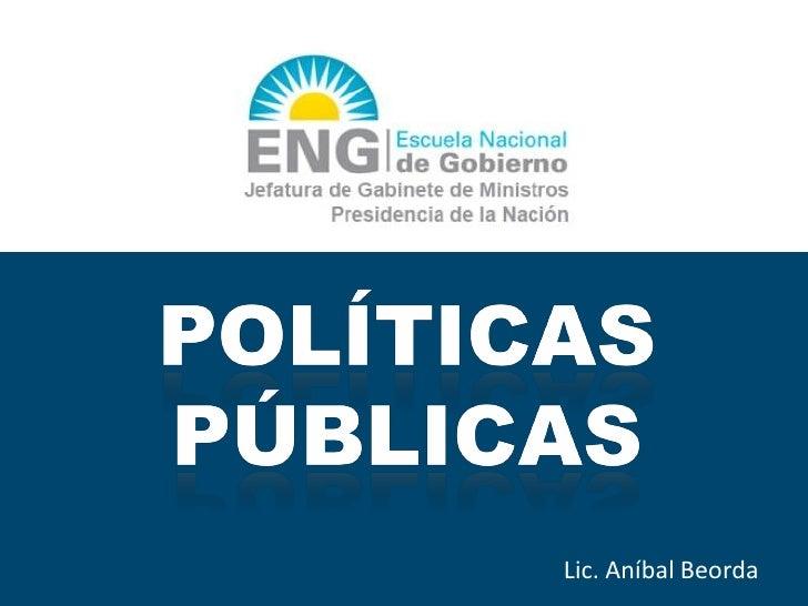 Políticas públicas por Anibal Beorda
