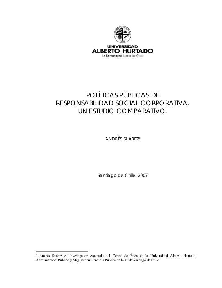 POLÍTICAS PÚBLICAS DE           RESPONSABILIDAD SOCIAL CORPORATIVA.                UN ESTUDIO COMPARATIVO.                ...