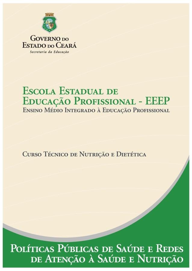 Governador  Cid Ferreira Gomes  Vice Governador  Domingos Gomes de Aguiar Filho  Secretária da Educação  Maria Izolda Cela...