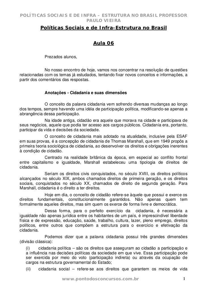 POLÍTICAS SOCIAIS E DE INFRA – ESTRUTURA NO BRASIL PROFESSOR                         PAULO VIEIRA           Políticas Soci...