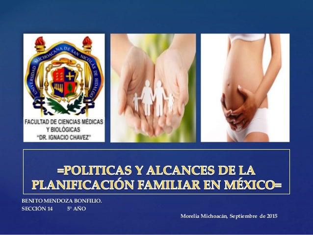 { BENITO MENDOZA BONFILIO. SECCIÓN 14 5° AÑO Morelia Michoacán, Septiembre de 2015