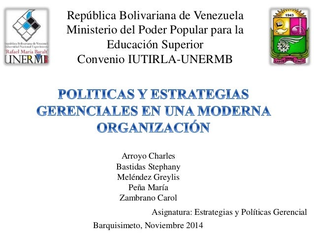 República Bolivariana de Venezuela  Ministerio del Poder Popular para la  Educación Superior  Convenio IUTIRLA-UNERMB  Arr...