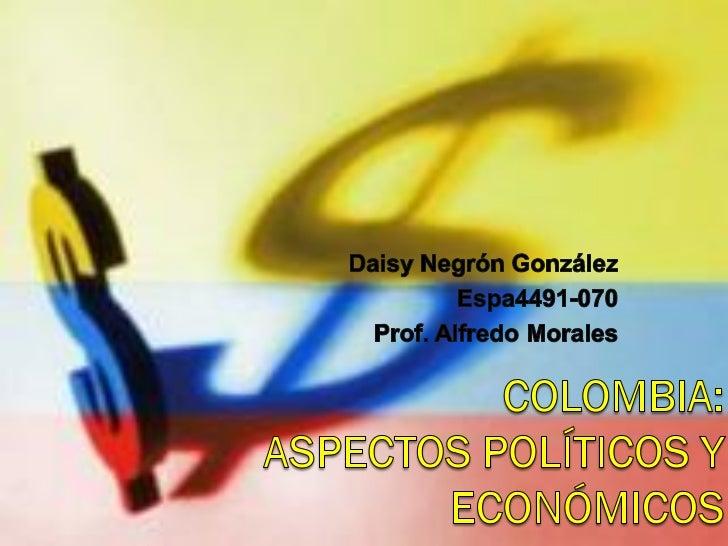 Aspectos políticos y económicos de Colombia