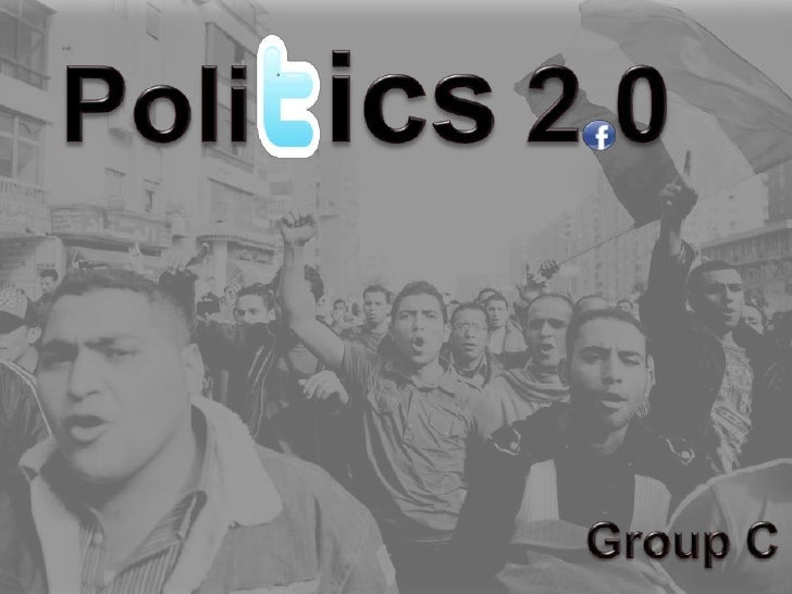 Politics 2.0 Group C MIM