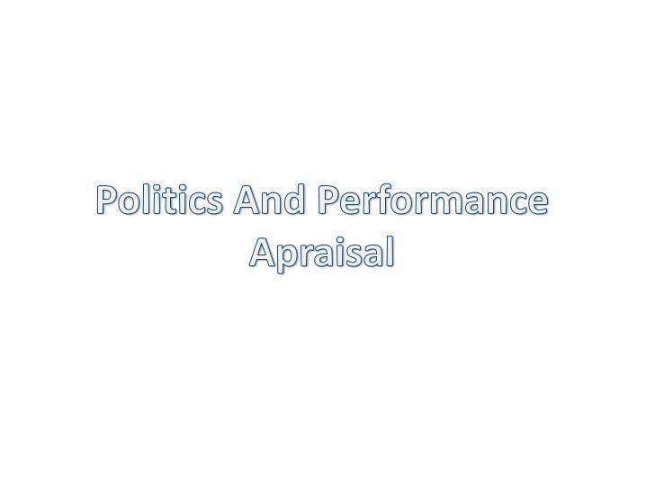 Politics And Performance Apraisal<br />