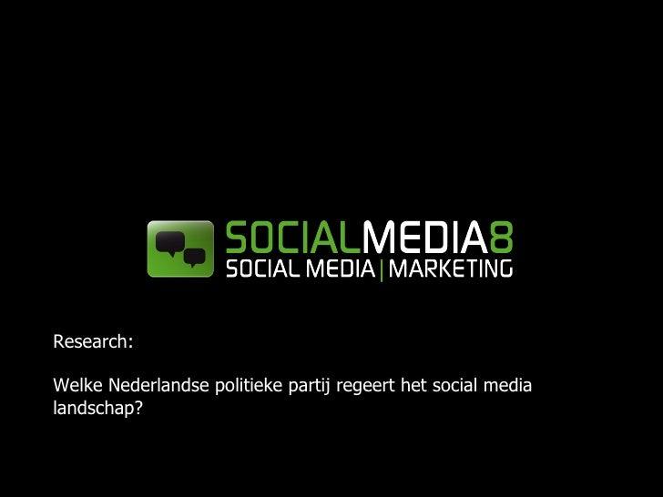 Research: Welke Nederlandse politieke partij regeert het social media landschap?