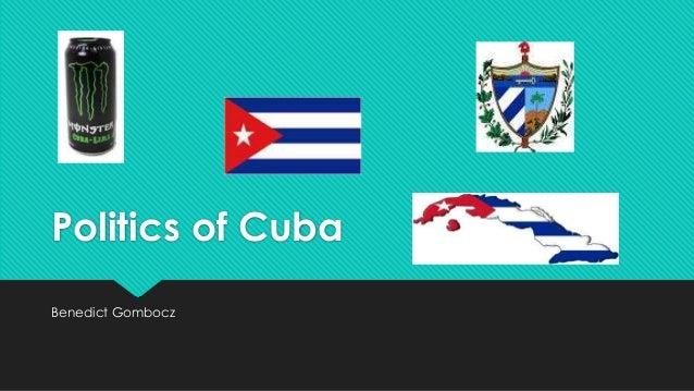 Politics of Cuba Benedict Gombocz