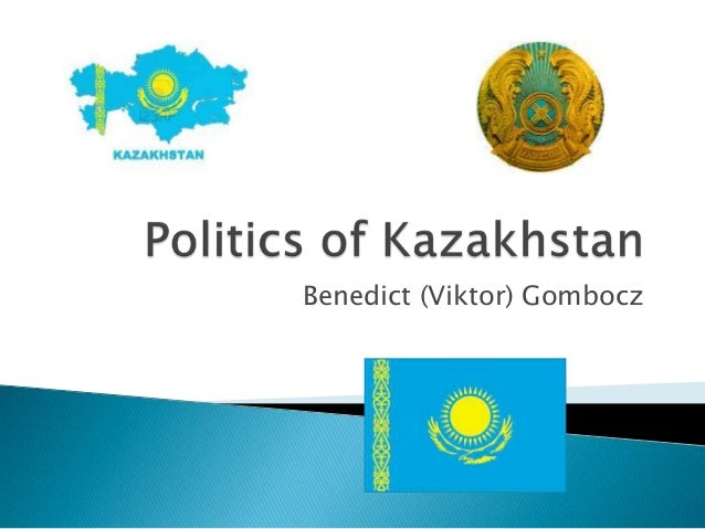 Politics of Kazakhstan