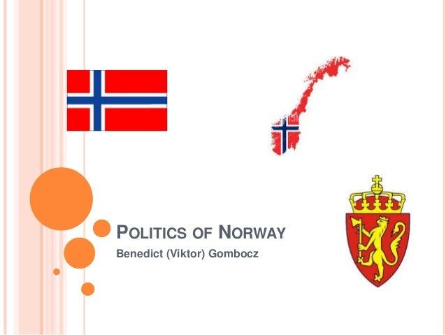 POLITICS OF NORWAYBenedict (Viktor) Gombocz