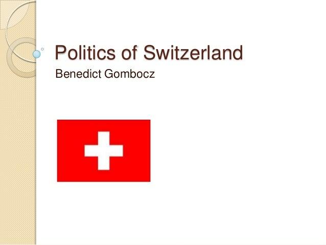 Politics of SwitzerlandBenedict Gombocz
