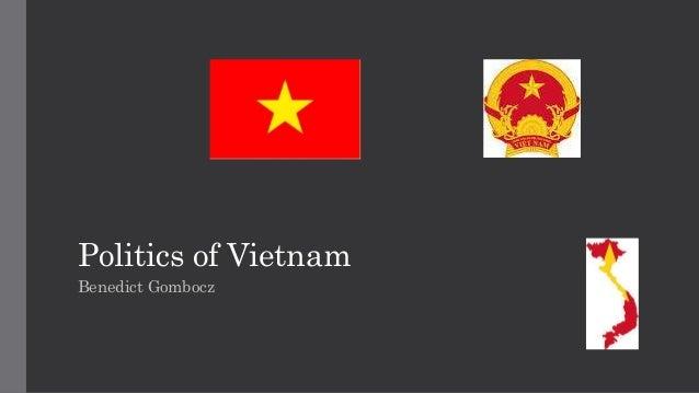 Politics of Vietnam Benedict Gombocz