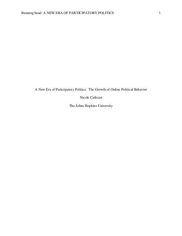 Running head: A NEW ERA OF PARTICIPATORY POLITICS                                     1       A New Era of Participatory P...